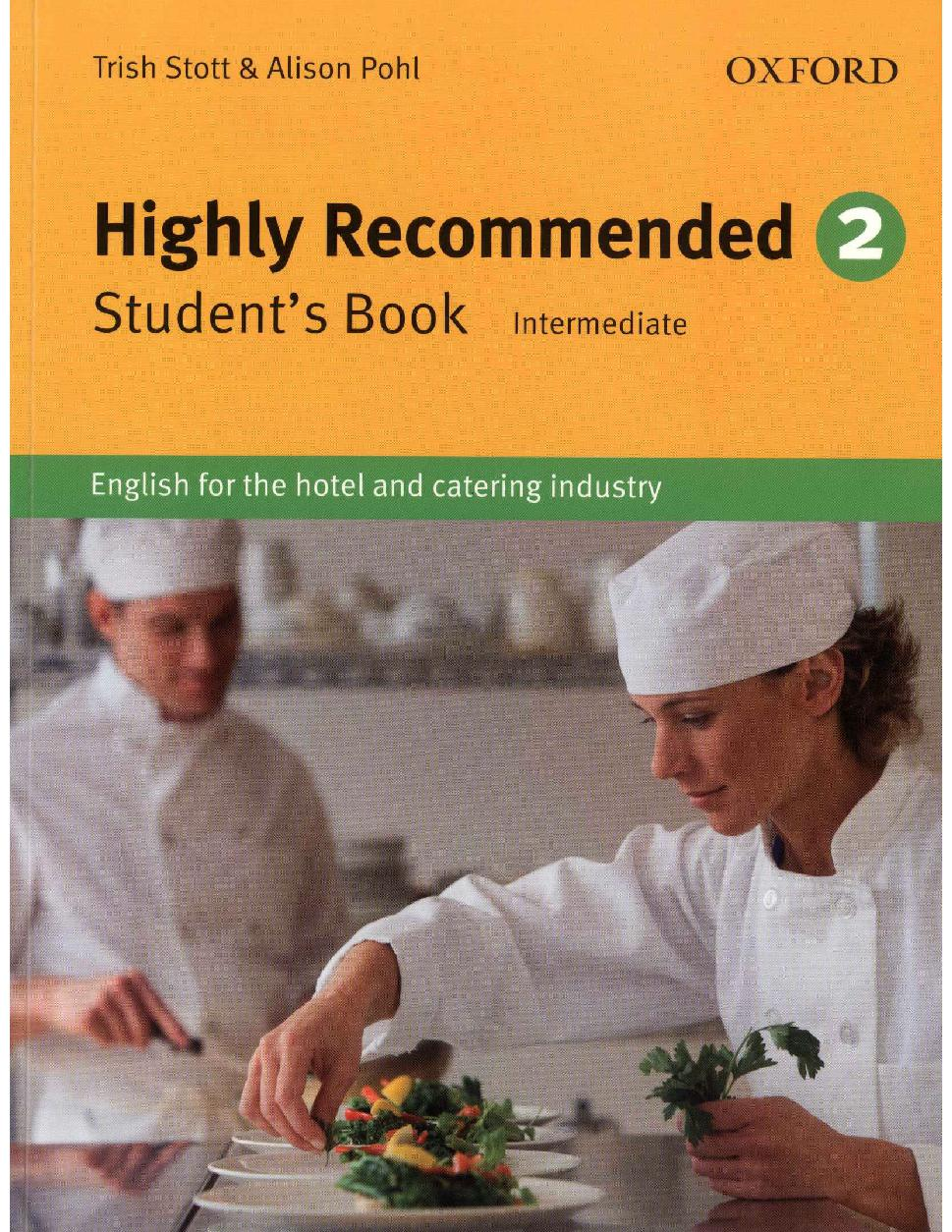 Highly Recommended. 2: English for the Hotel and Catering Industry
