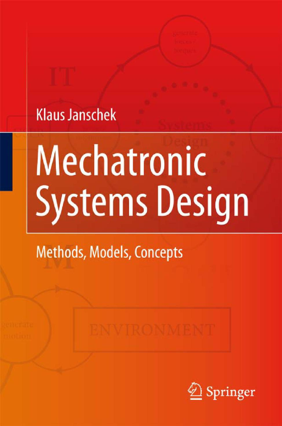 Mechatronic Systems Design: Methods, Models, Concepts