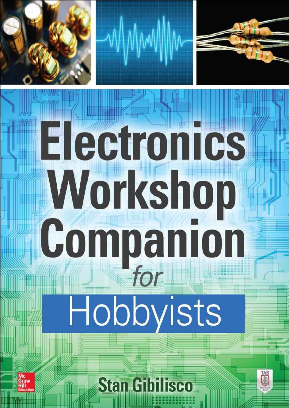 Electronics Workshop Companion for Hobbyists
