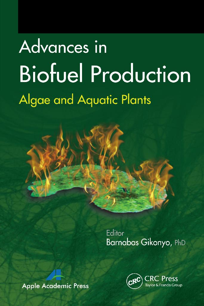 Advances in Biofuel Production: Algae and Aquatic Plants