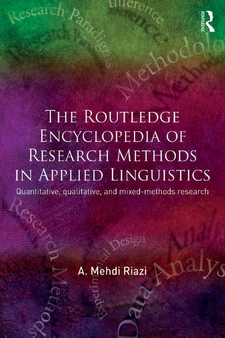 The Routledge Encyclopedia of Research Methods in Applied Linguistics: Quantitative, qualitative, and mixed-methods research