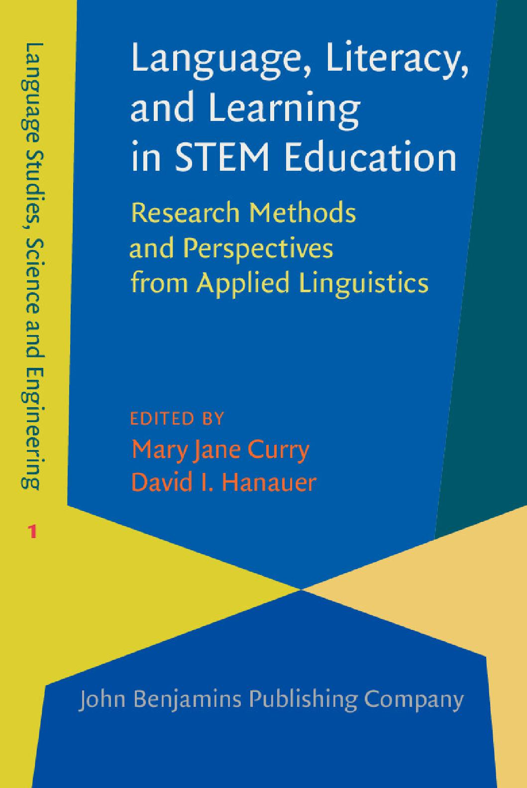 Language, Literacy, and Learning in STEM Education Research Methods and Perspectives from Applied Linguistics