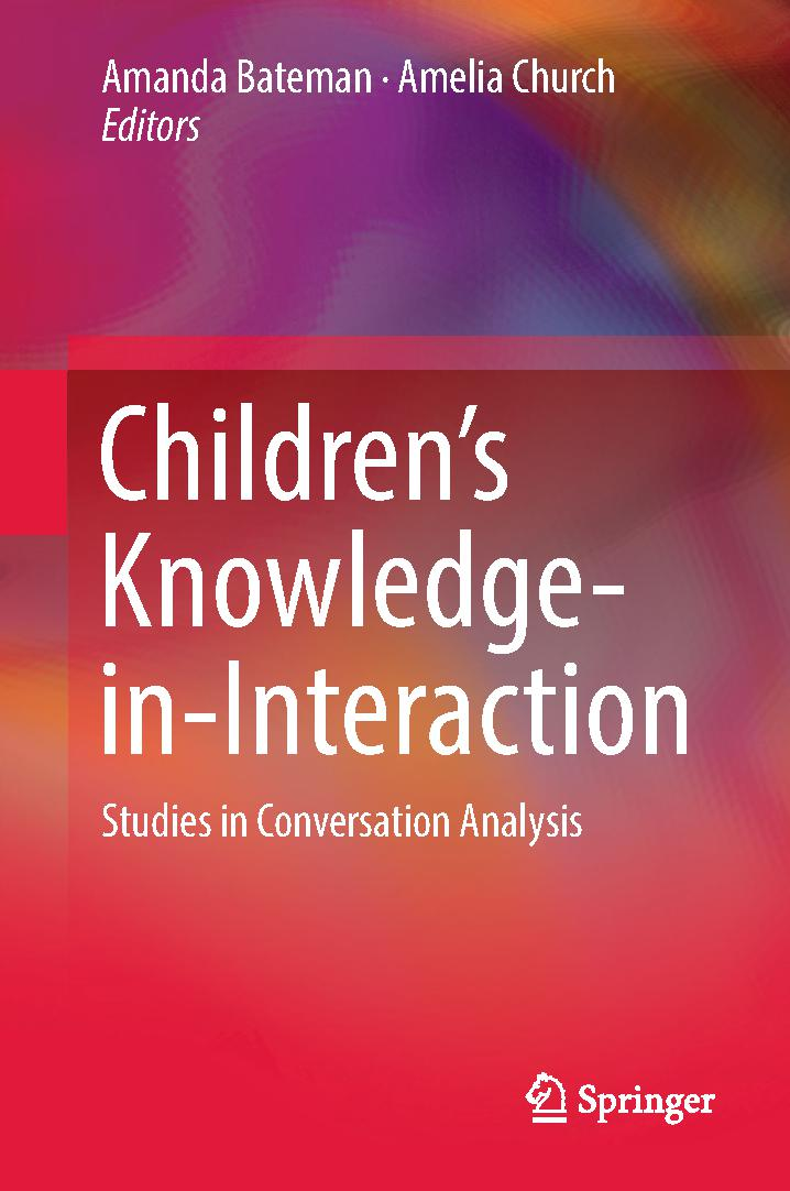 Children's Knowledge-in-Interaction: Studies in Conversation Analysis
