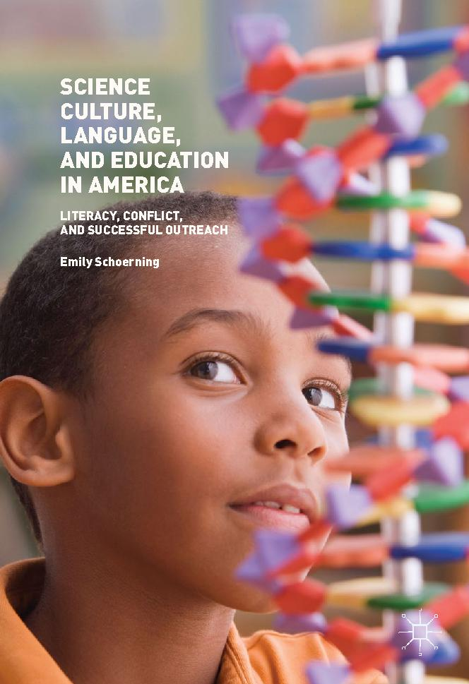 Science Culture, Language, and Education in America Literacy, Conflict, and Successful Outreach