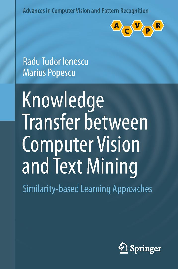 Knowledge Transfer between Computer Vision and Text Mining: Similarity-based Learning Approaches