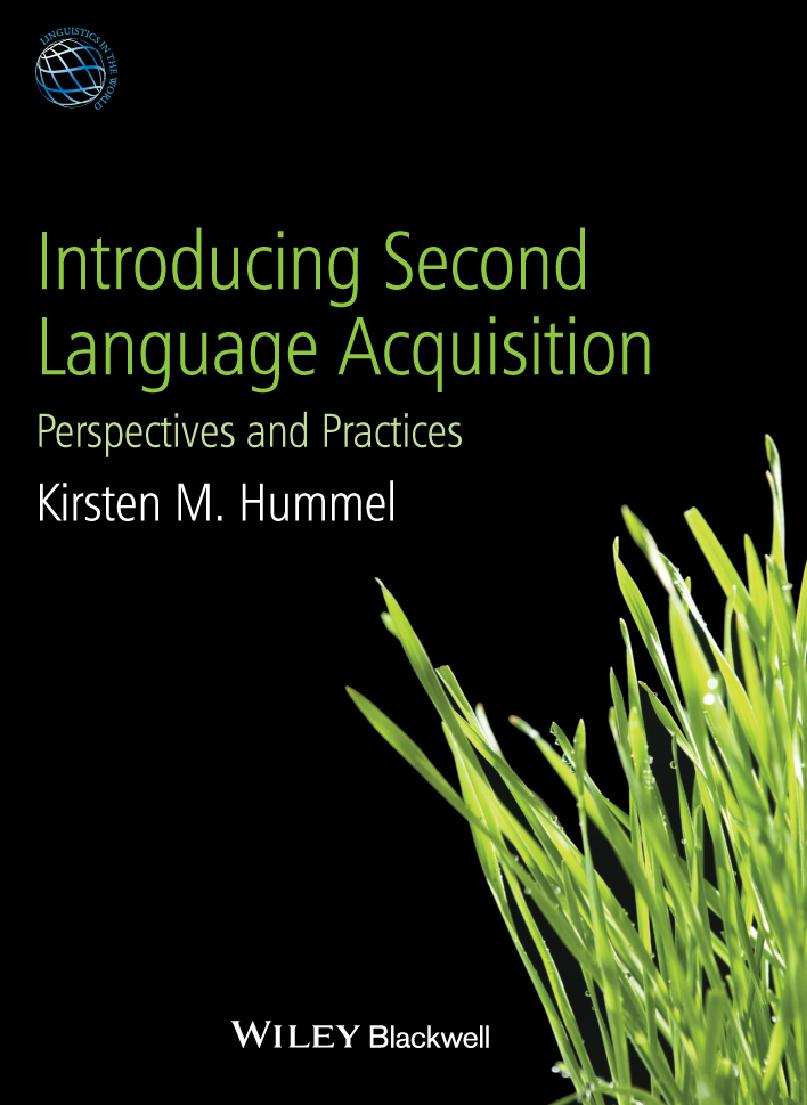 Introducing Second Language Acquisition: Perspectives and Practices