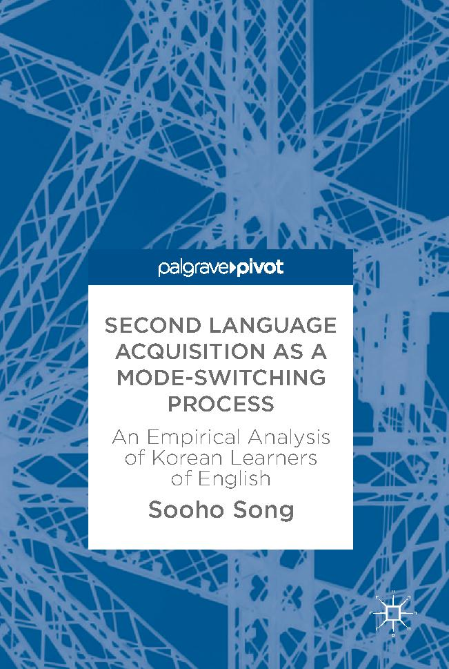 Second Language Acquisition as a Mode-Switching Process: An Empirical Analysis of Korean Learners of English
