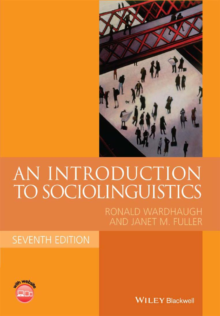 An introduction to sociolinguistics -  Seventh edition