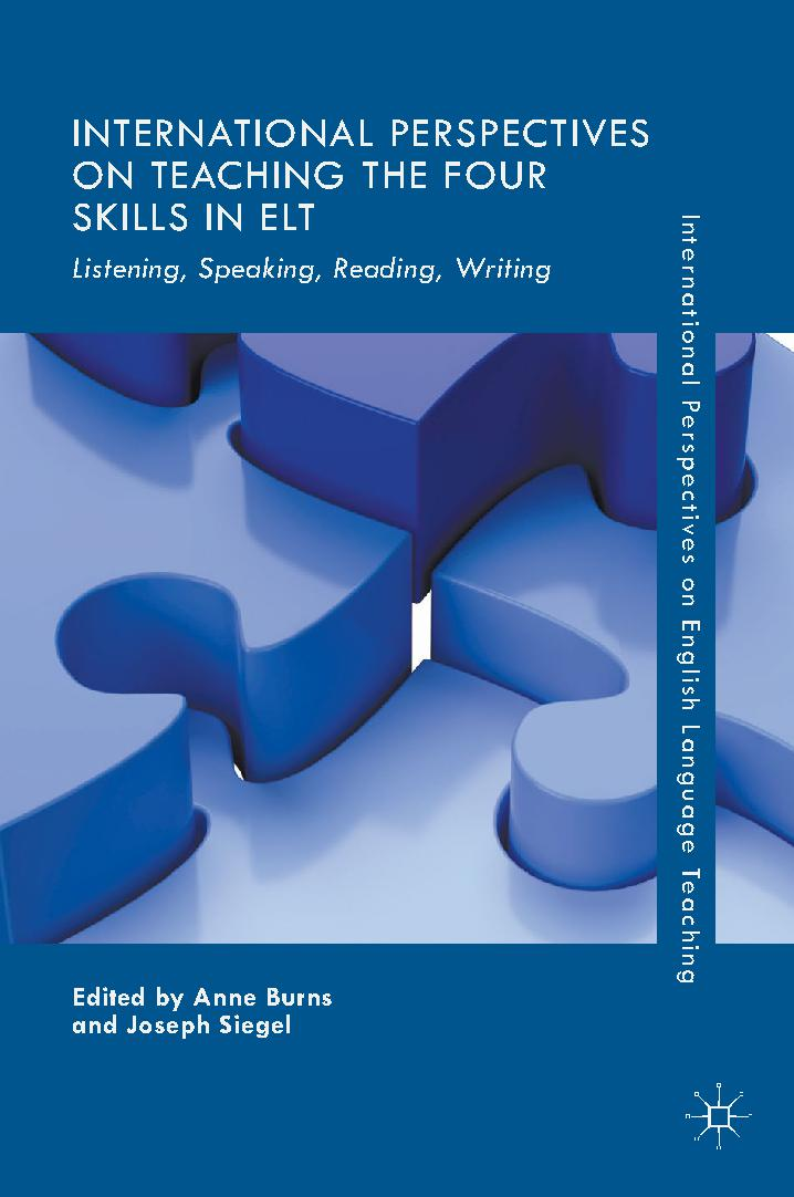 International Perspectives on Teaching the Four Skills in ELT: Listening, Speaking, Reading, Writing